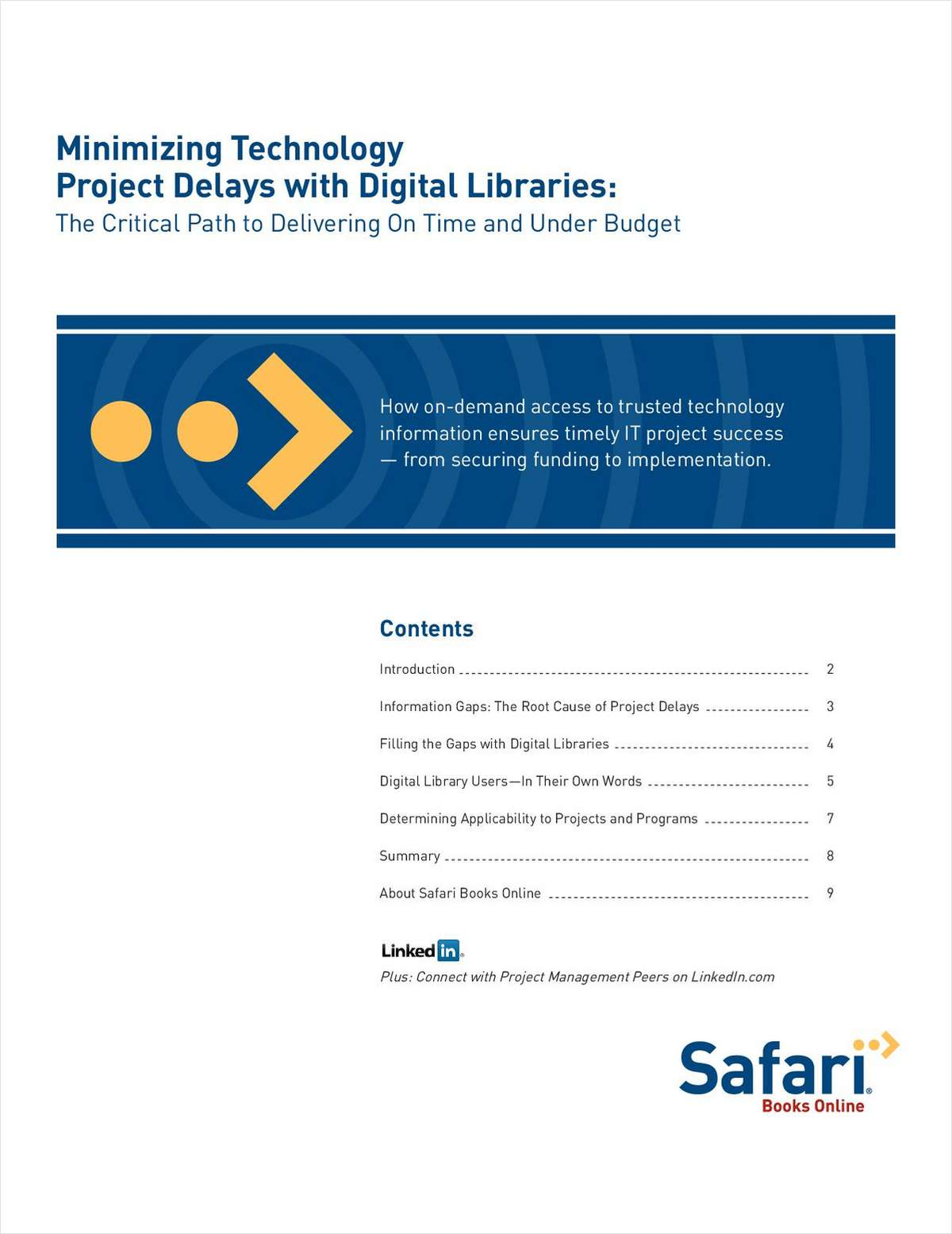 Minimizing Technology Project Delays with Digital Libraries: The Critical Path to Delivering On Time and Under Budget