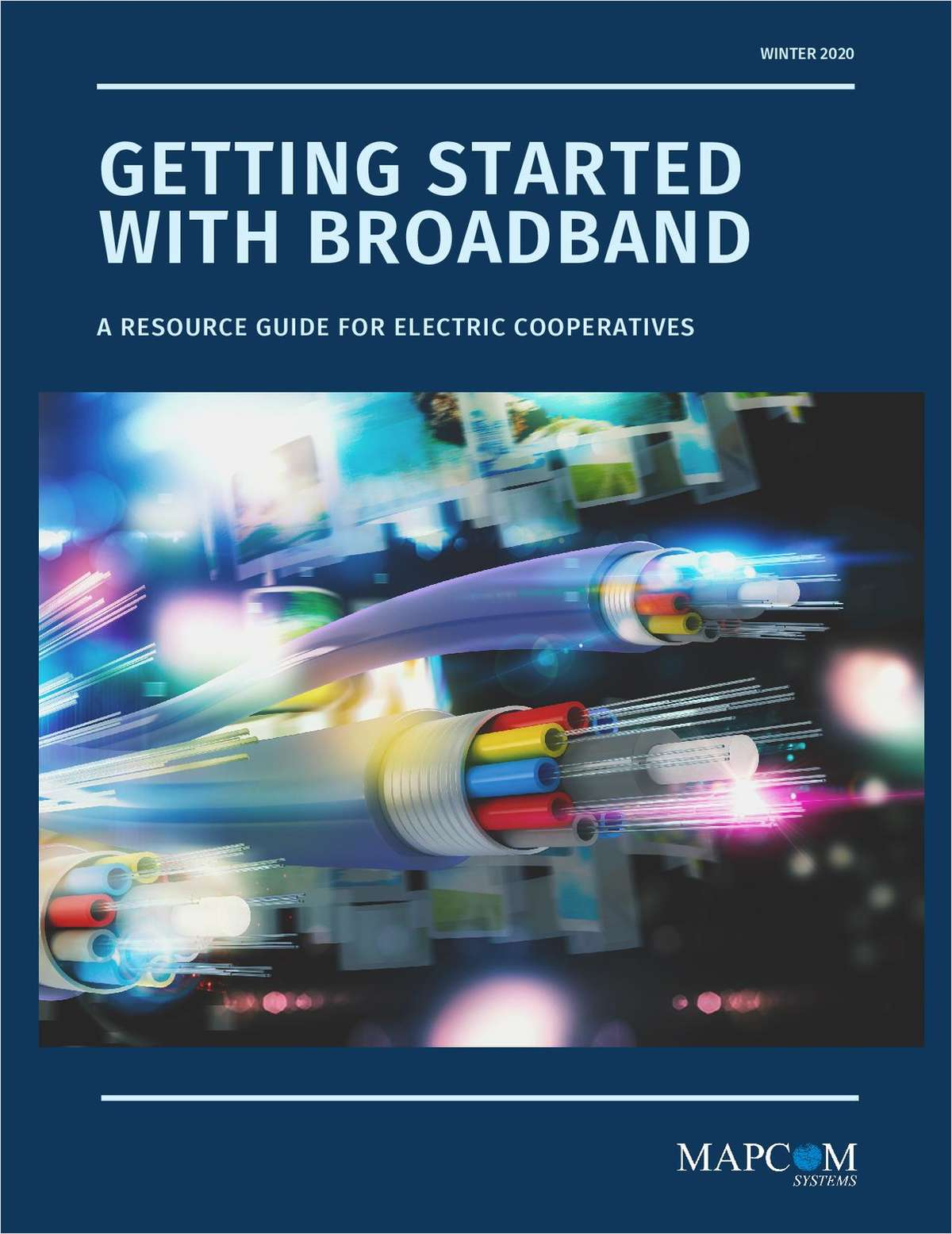 Getting Started with Broadband: A Guide for Electric Cooperatives