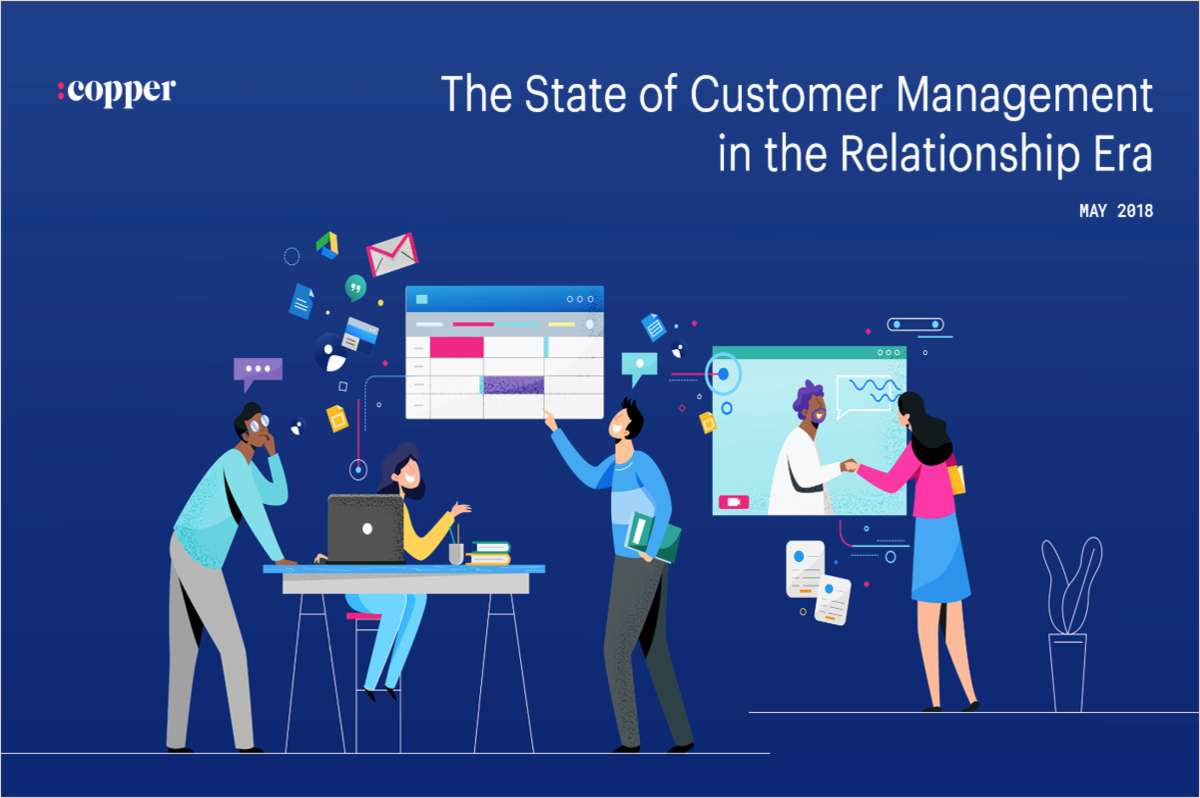 The State of Customer Management in the Relationship Era