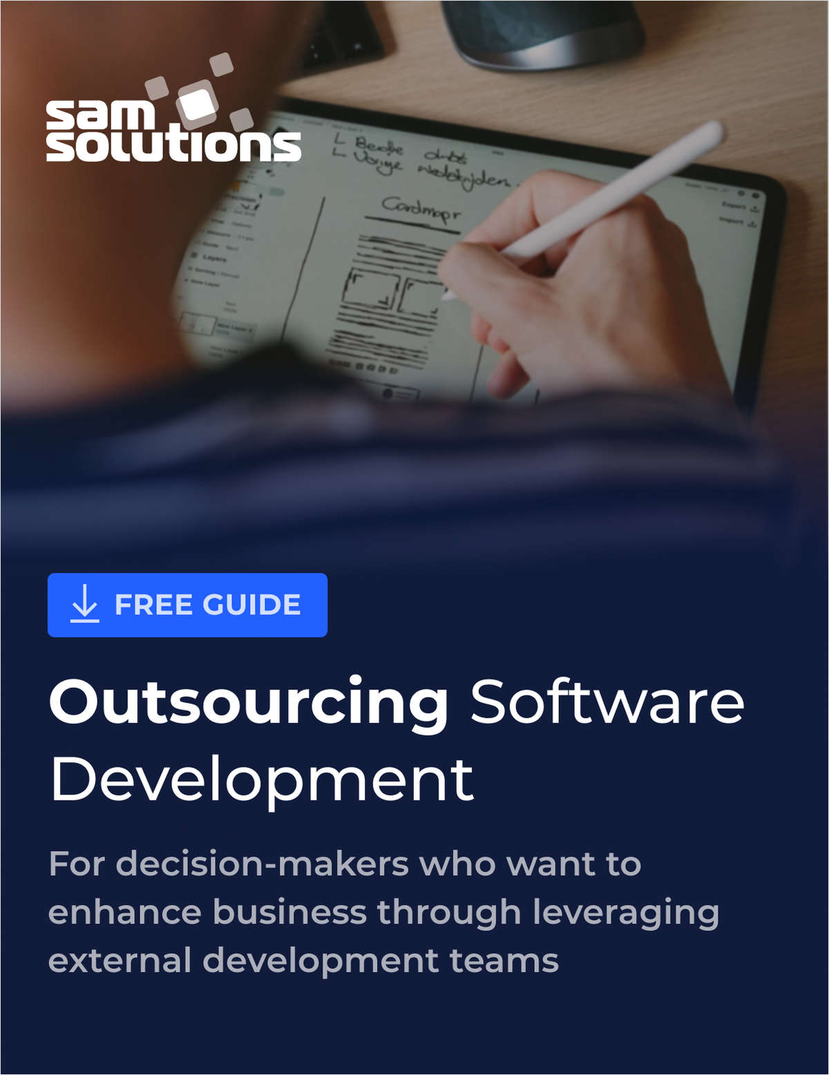 Outsourcing Software Development: A Guide for Decision-Makers