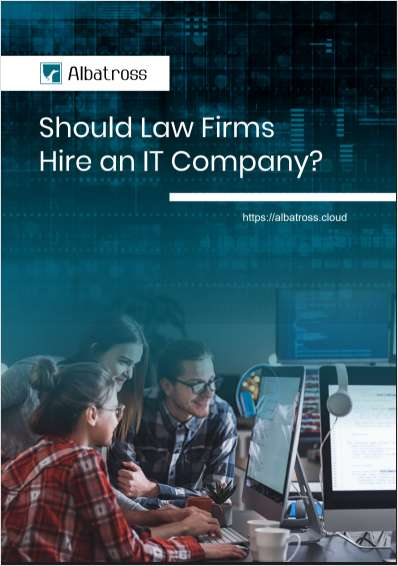 Should Law Firms Hire an IT Company?