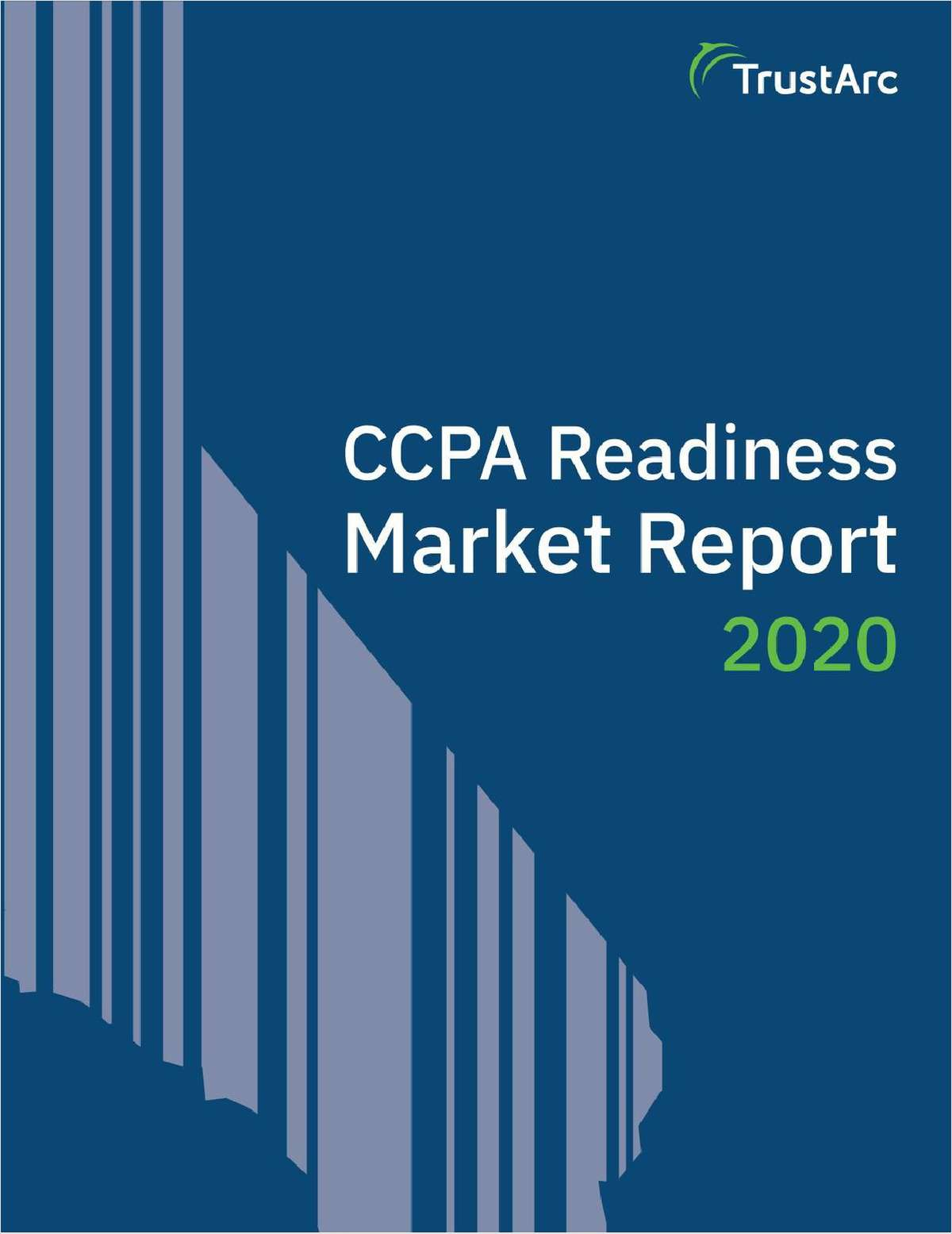 CCPA Readiness Market Report 2020