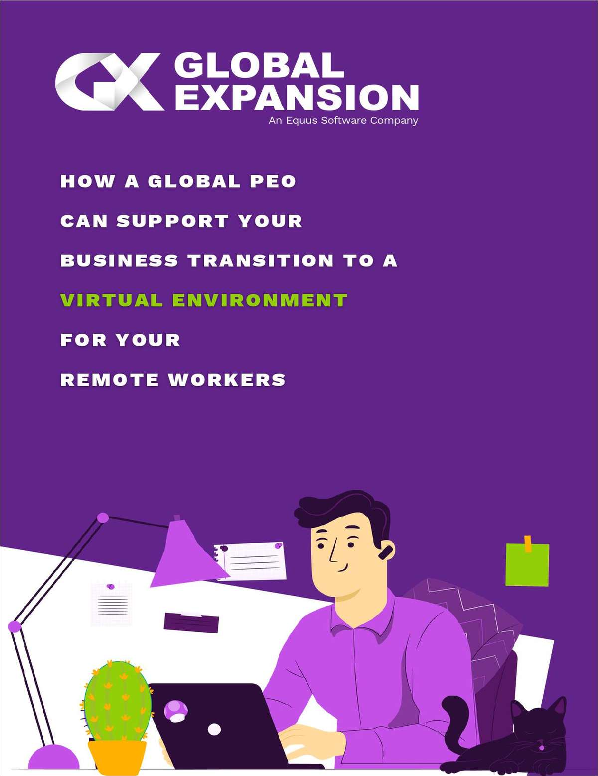 How A Global PEO Can Support Your Business Transition To A Virtual Environment For Your Remote Workers