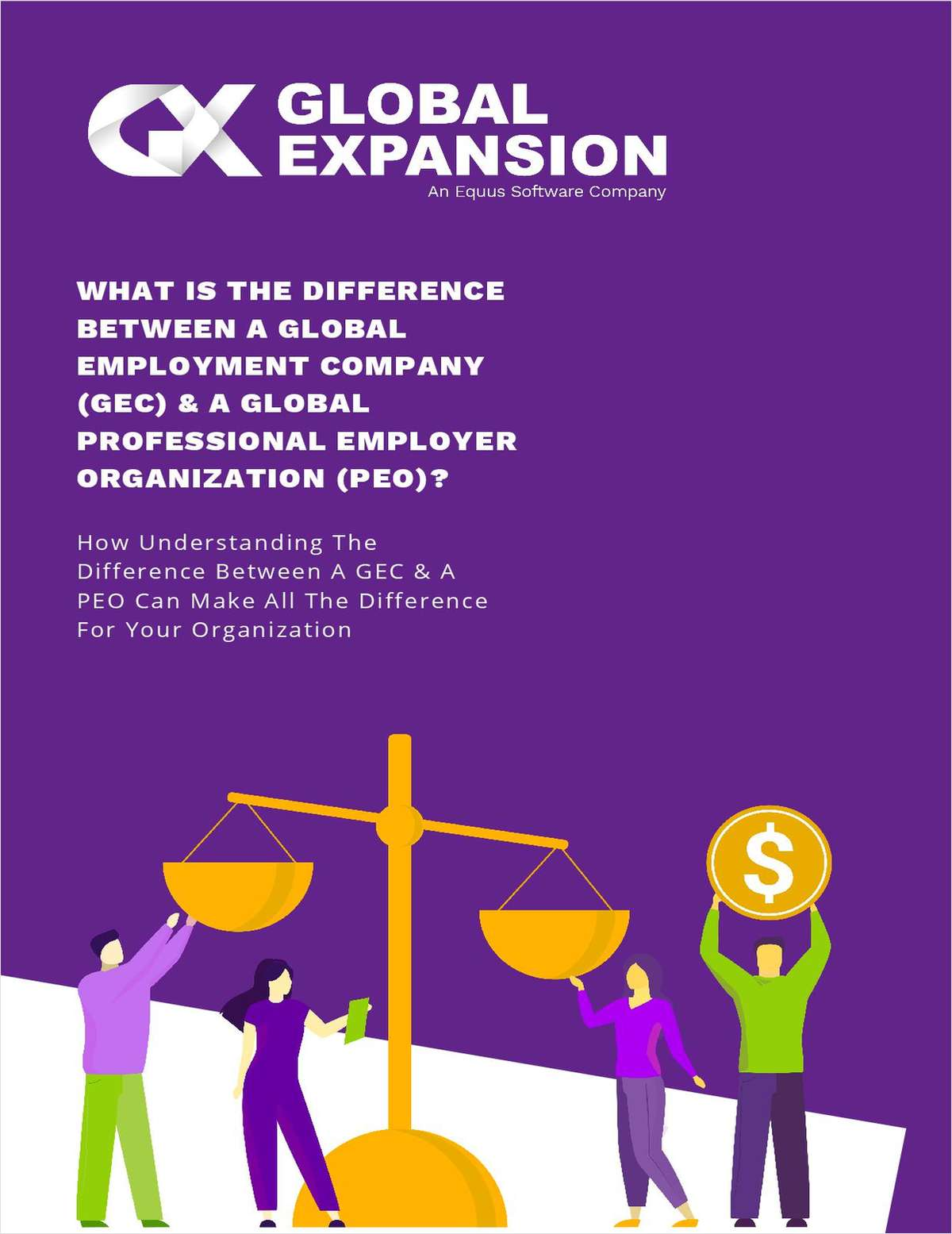 What Is The Difference Between A Global Employment Company (GEC) & A Global Professional Employer Organization (PEO)