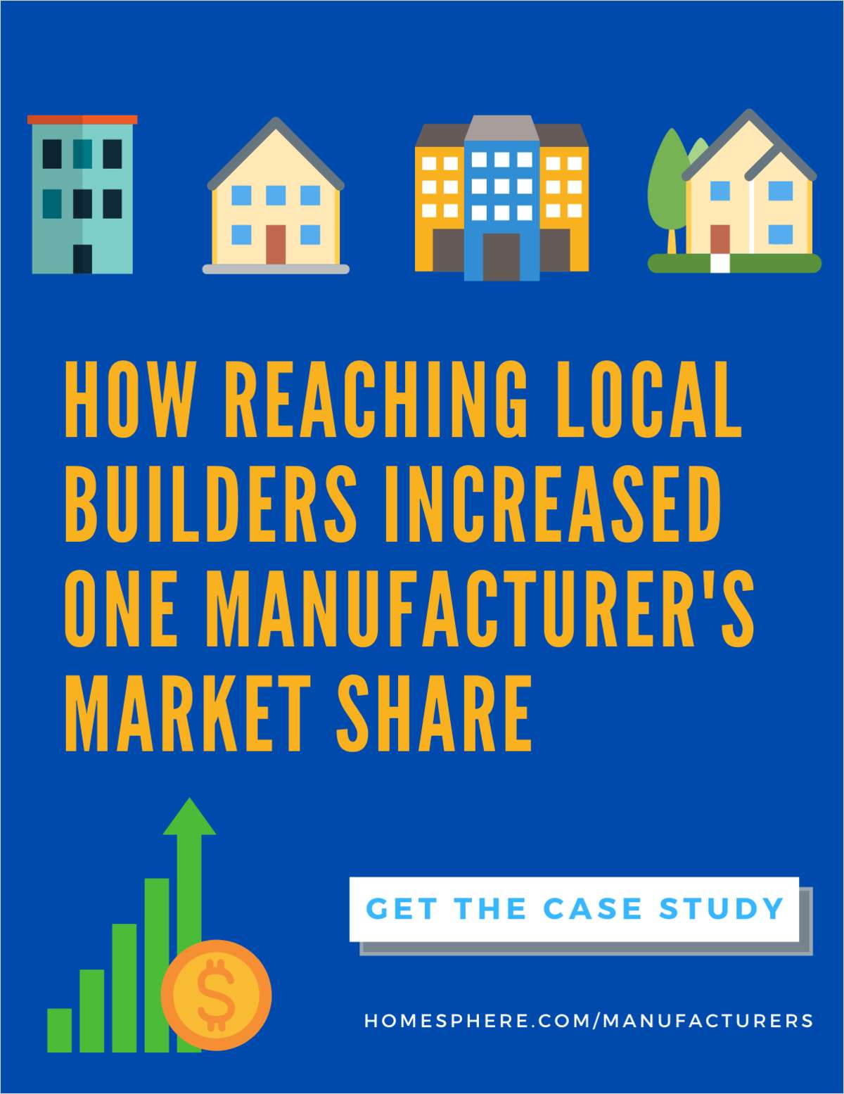 How Reaching Local Builders Increased One Manufacturer's Market Share
