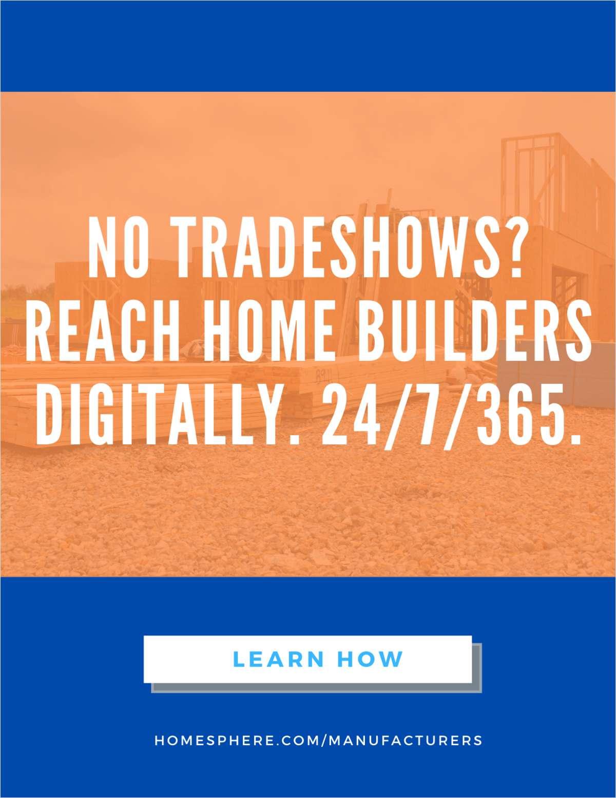No Tradeshows? Reach Builders Digitally