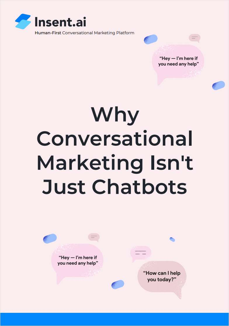 Why Conversational Marketing Isn't Just Chatbots