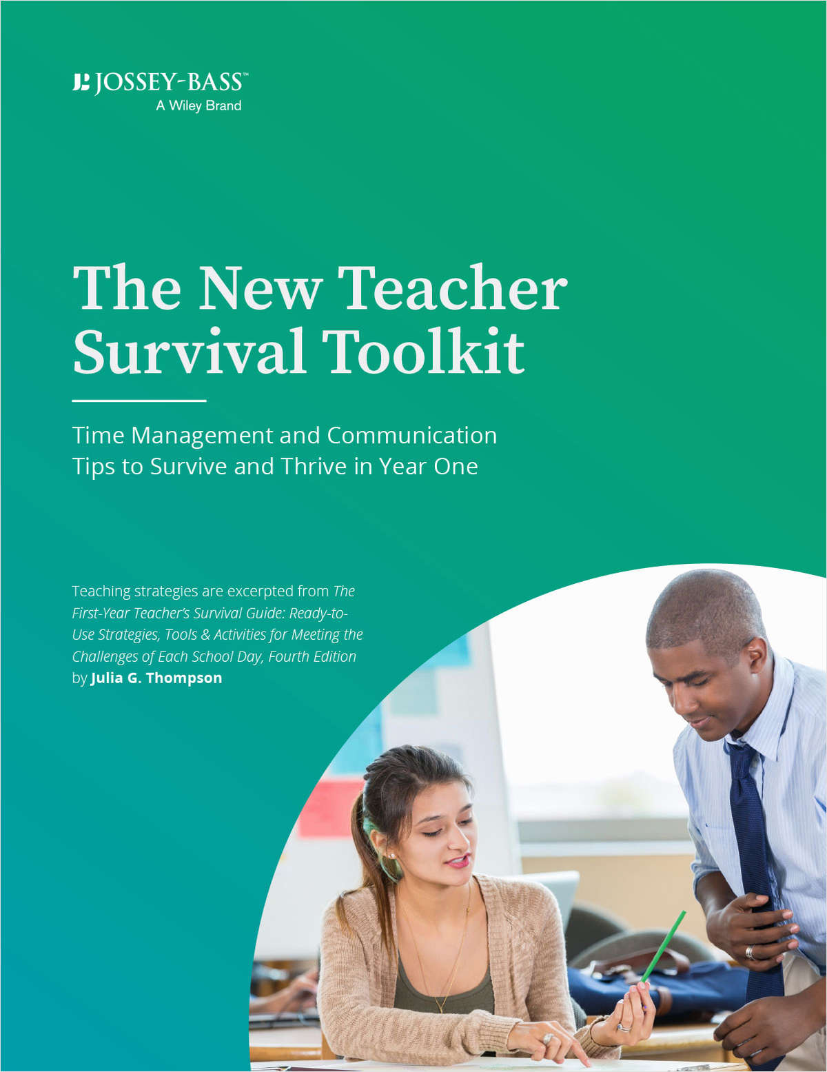 The New Teacher Survival Toolkit: Time Management and Communication Tips to Survive and Thrive