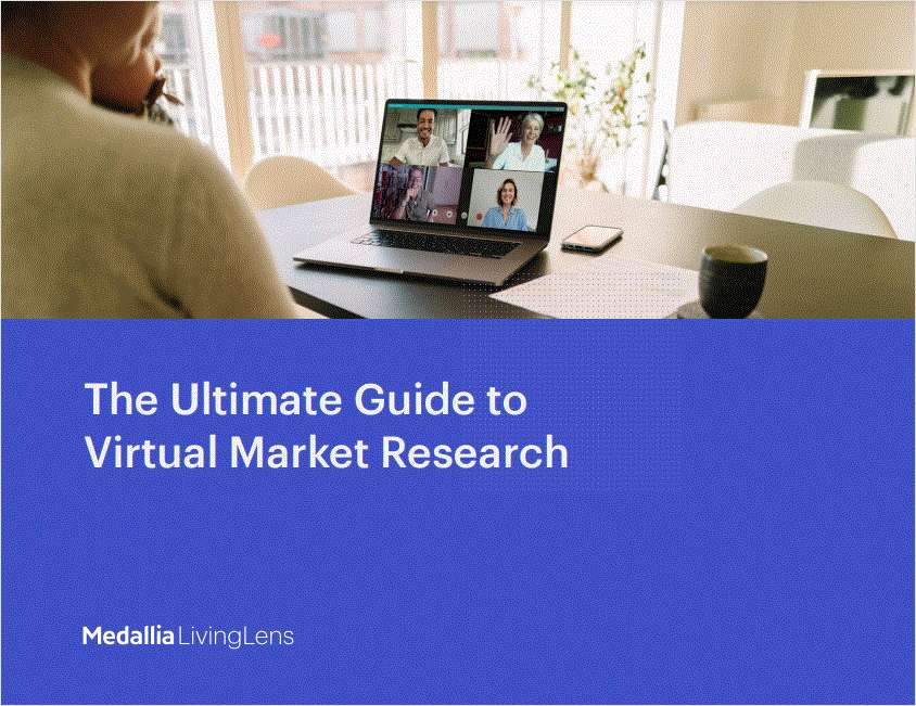 The Ultimate Guide to Virtual Market Research