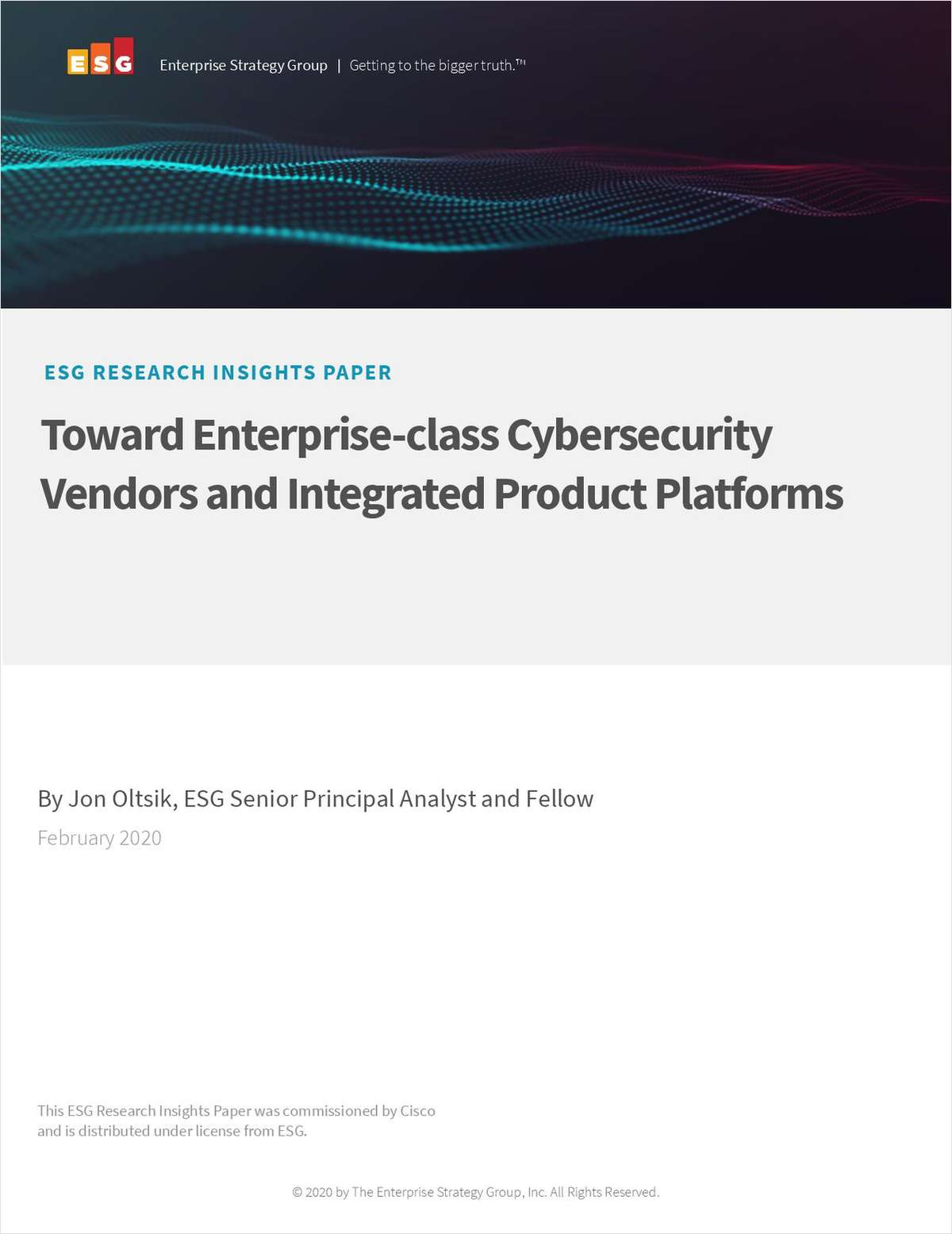 Toward Enterprise-class Cybersecurity Vendors and Integrated Product Platforms
