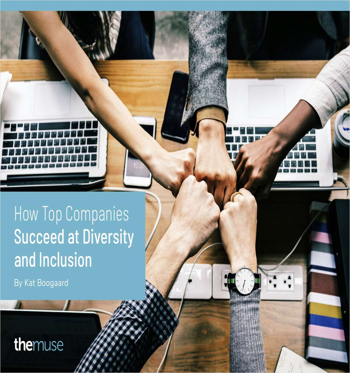 How Top Companies Succeed at Diversity and Inclusion