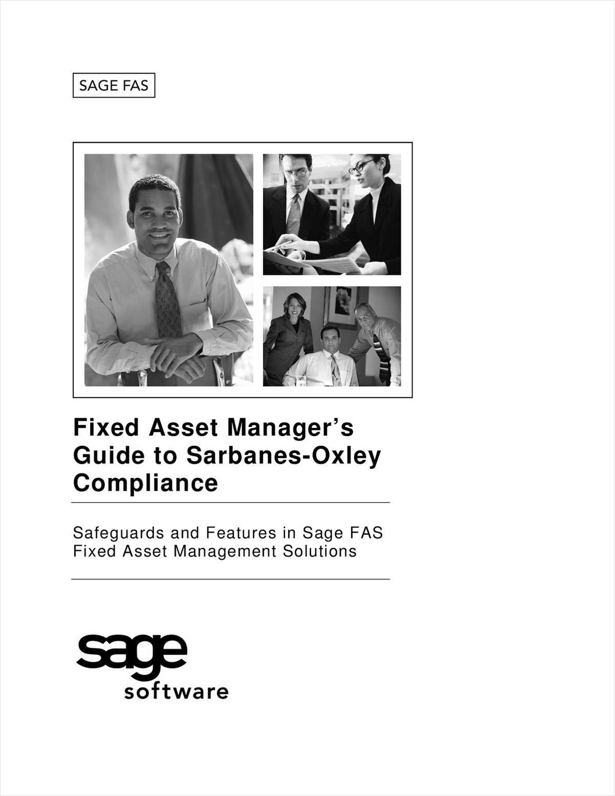 Fixed Asset Manager's Guide to Sarbanes-Oxley: Compliance Safeguards and Features in Sage FAS Fixed Asset Management Solutions