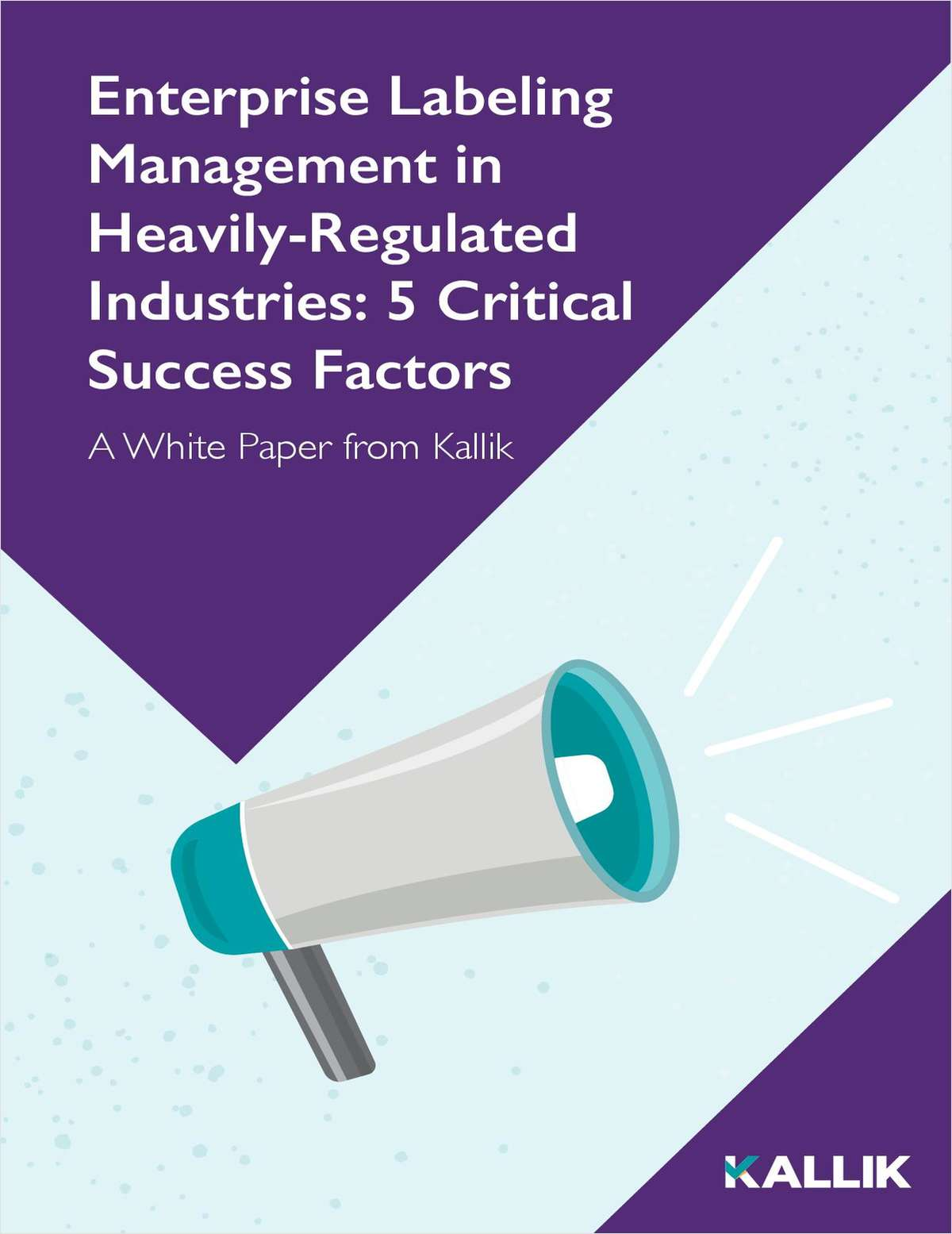 Enterprise Labeling Management in Heavily-Regulated Industries