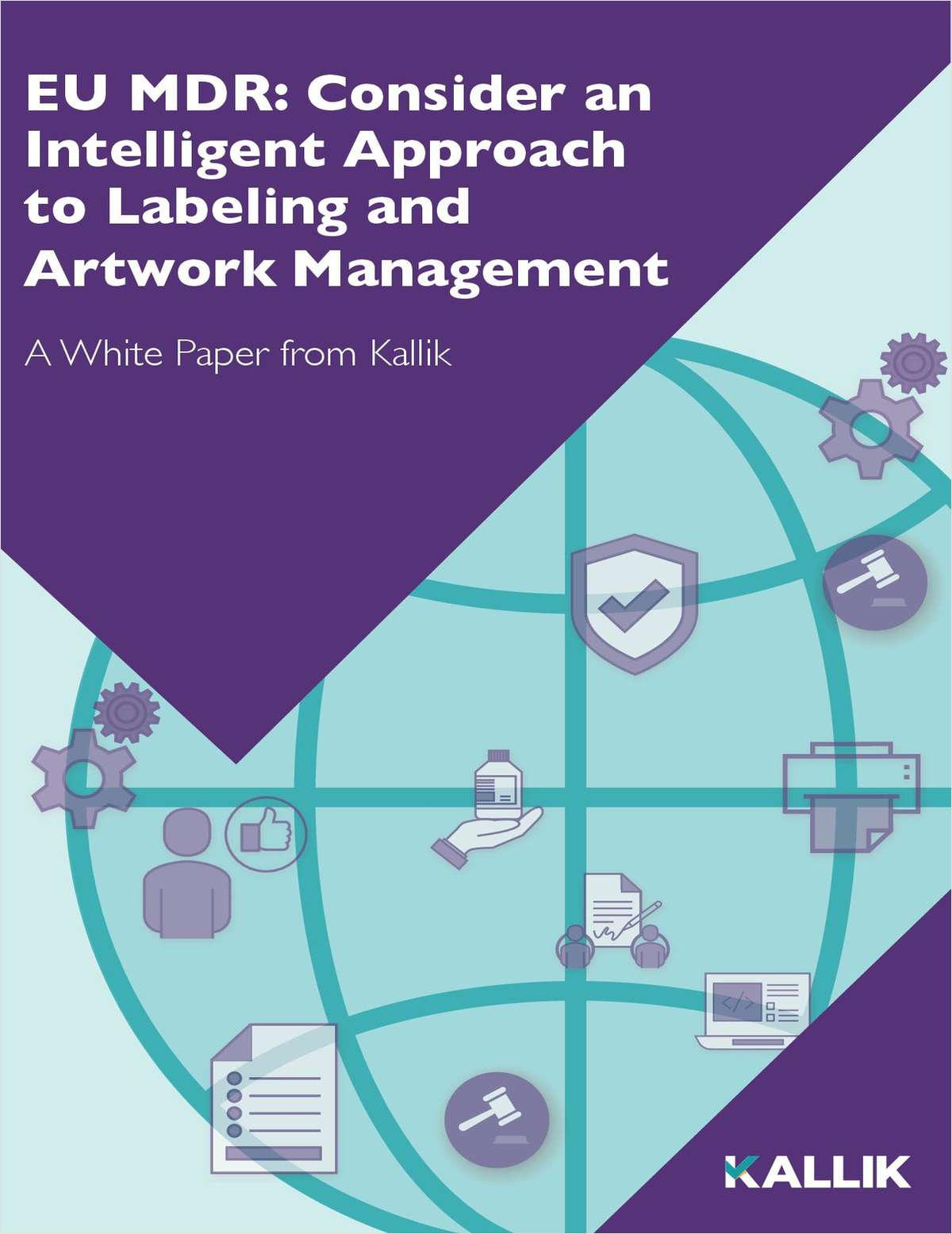 EU MDR: An Intelligent Approach to Labeling and Artwork Management