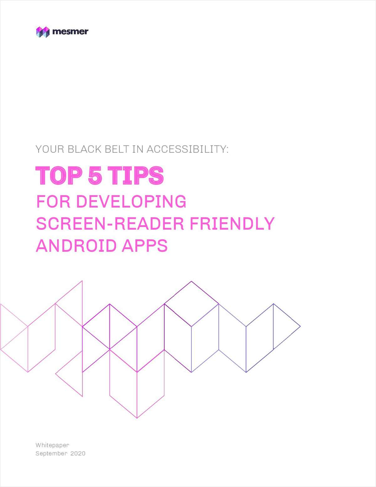 Your Black Belt in Accessibility - Top 5 Tips  for Developing Screen-Reader Friendly Android Apps