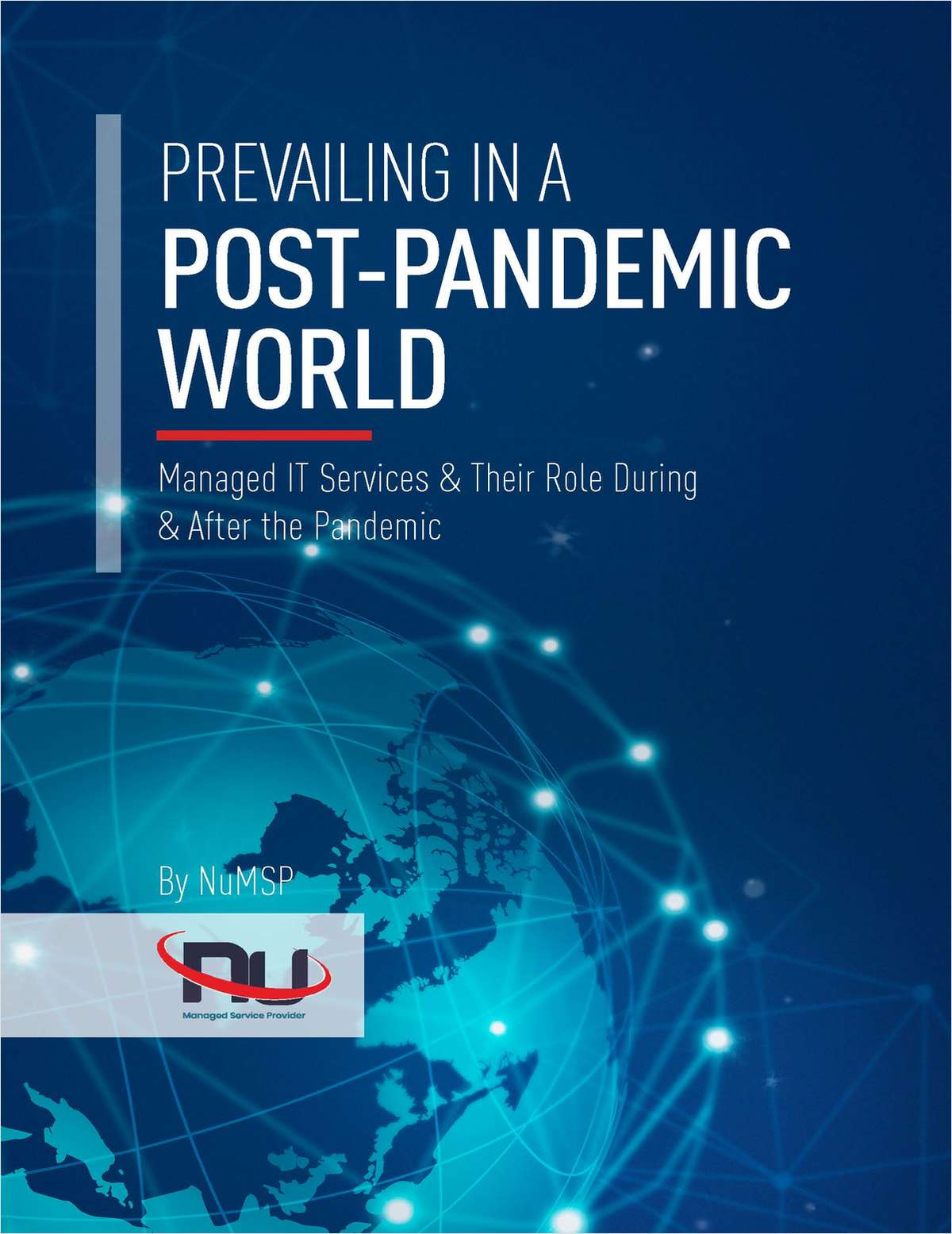 PREVAILING IN A POST-PANDEMIC WORLD