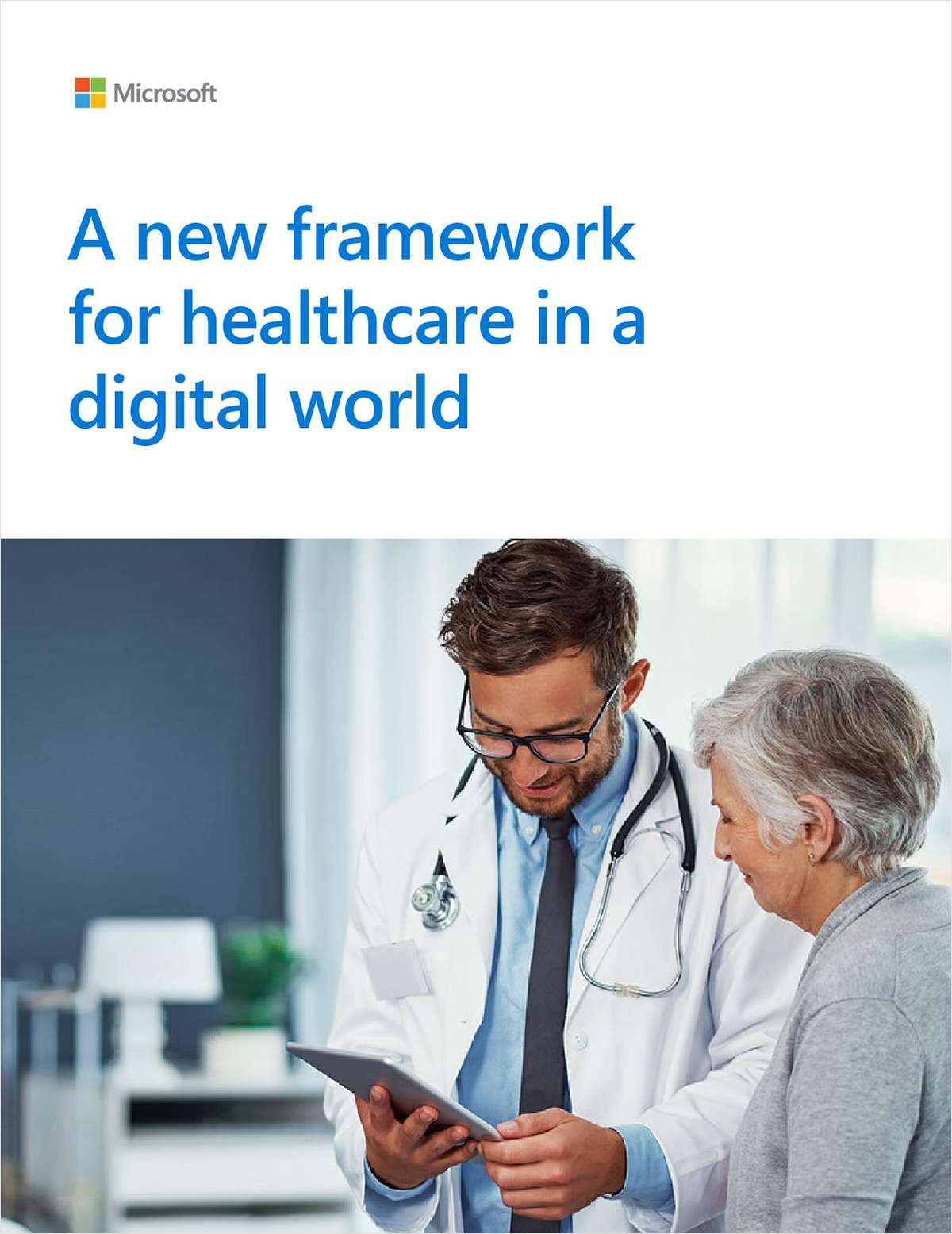 A New Framework for Healthcare in a Digital World