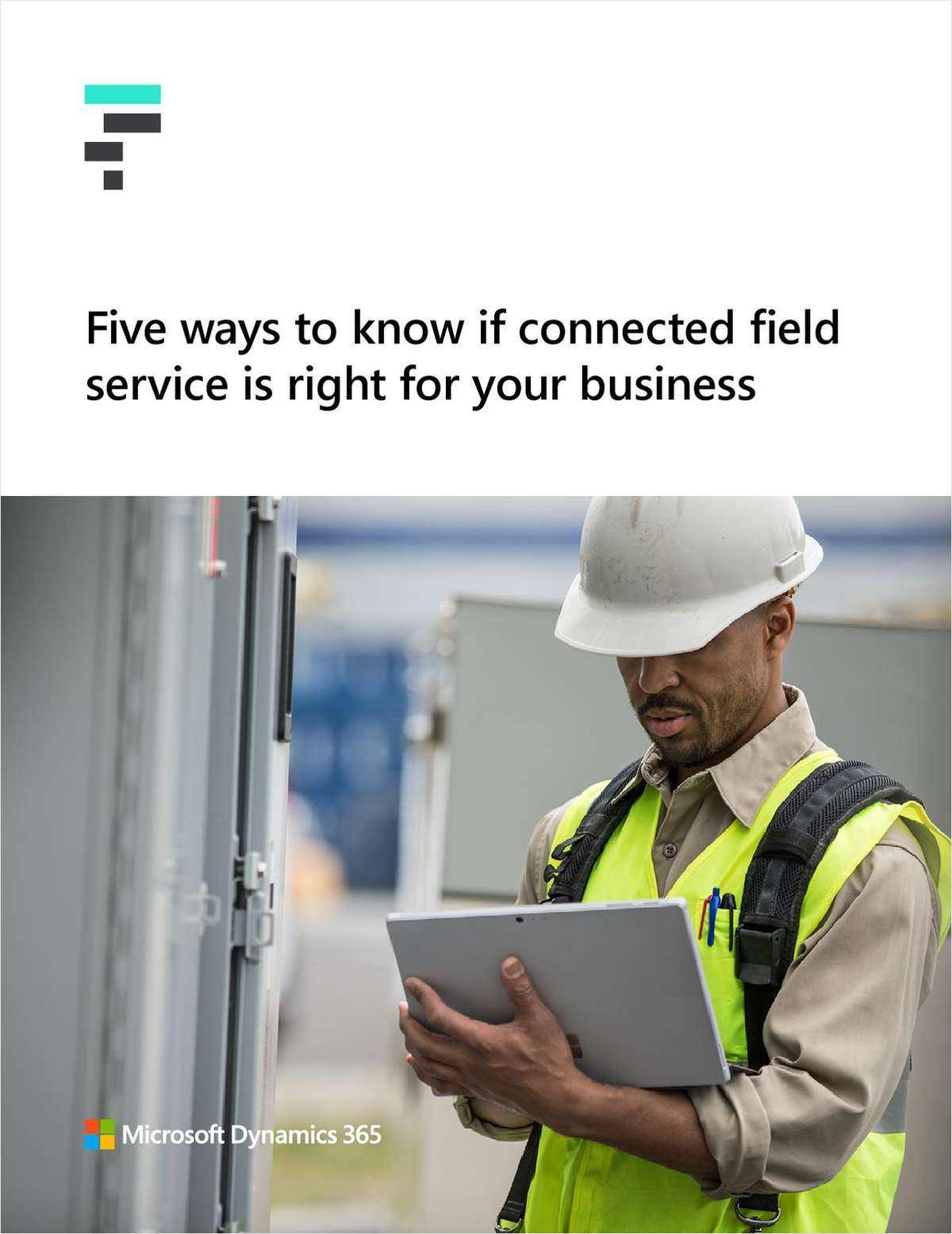 5 Ways to Know if Connected Field Service is Right for Your Business