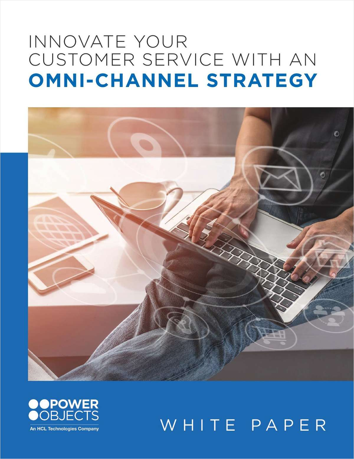 Innovate Your Customer Service with an Omni-channel Strategy