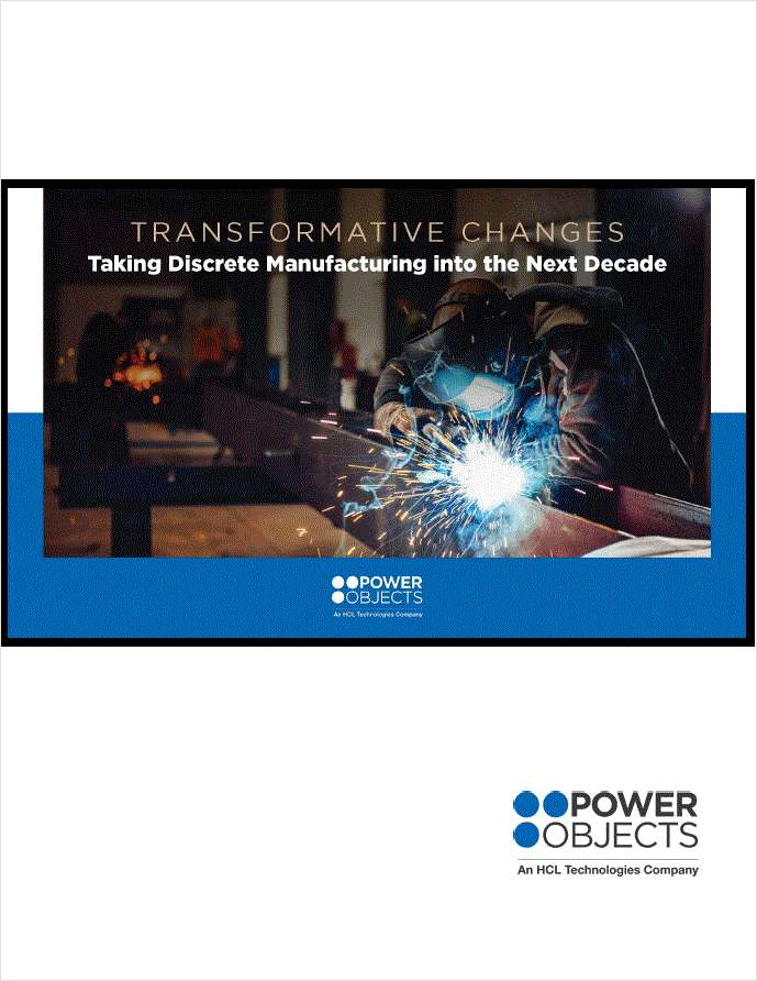 Transformative Changes Taking Discrete Manufacturing into the Next Decade