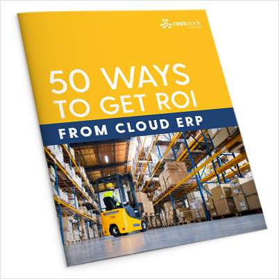 50 Ways to Get ROI from Cloud ERP