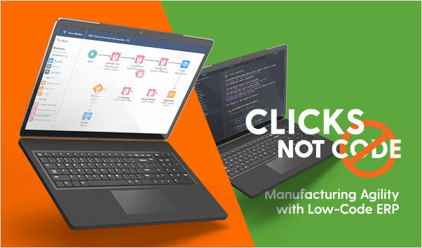 Get Manufacturing Agility with Low-Code ERP
