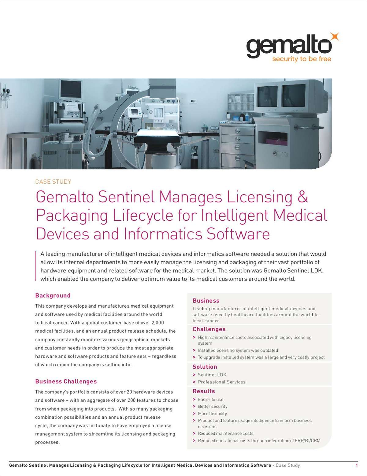 Sentinel Manages Licensing & Packaging Lifecycle for Intelligent Medical Devices and Informatics Software