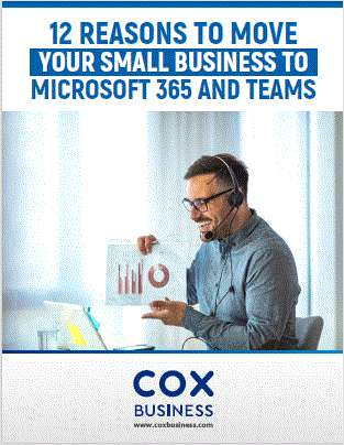 12 Reasons to Move Your Small Business to Microsoft 365 and Teams