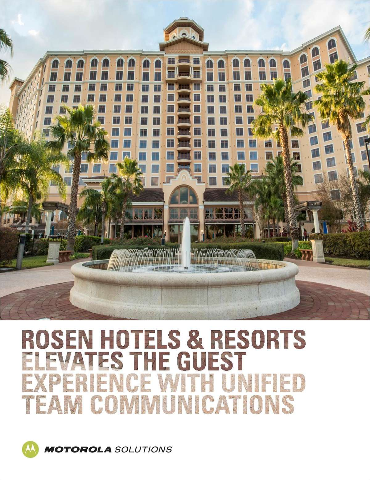 Rosen Hotels & Resorts Case Study: Delivering Top-notch Guest Services Through Advanced Communications Technology