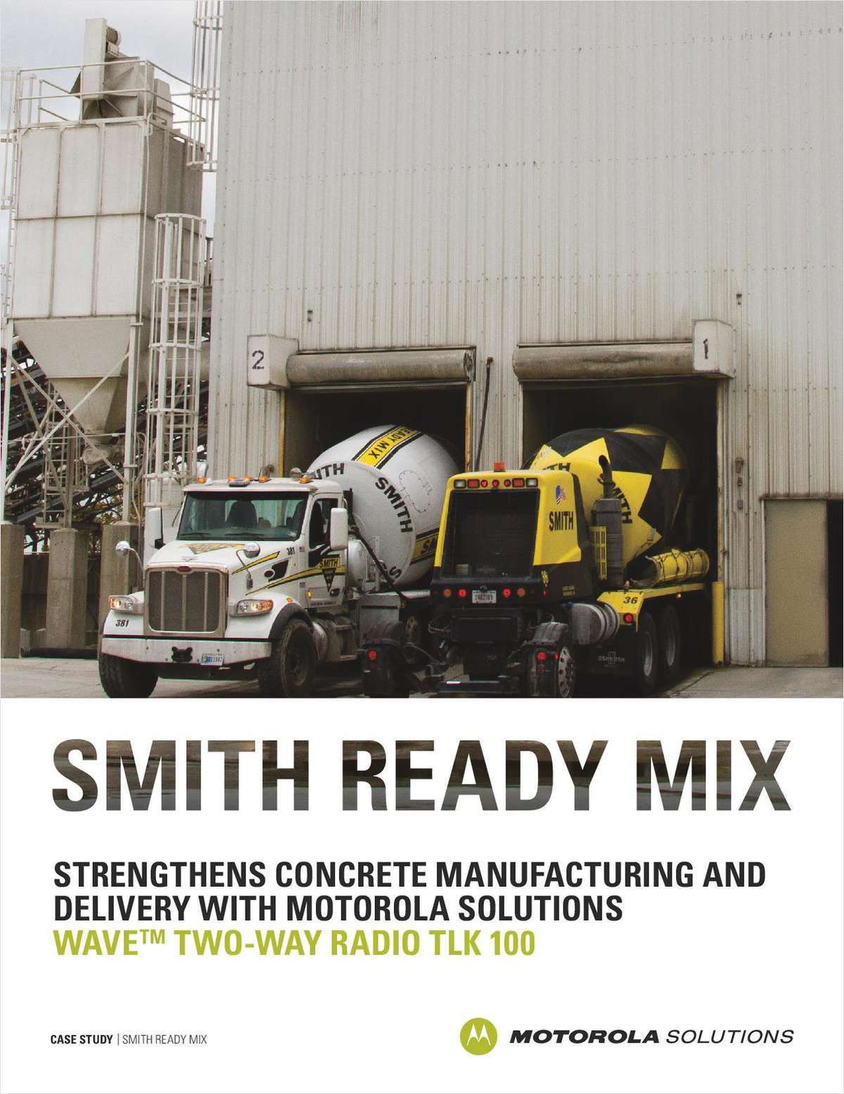 Smith Ready Mix Strengthens Concrete Manufacturing and Delivery with Motorola Solutions WAVE™ Two-Way Radio TLK 100