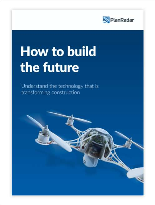 How to Build The Future: A Roadmap To Construction Innovation In 2021