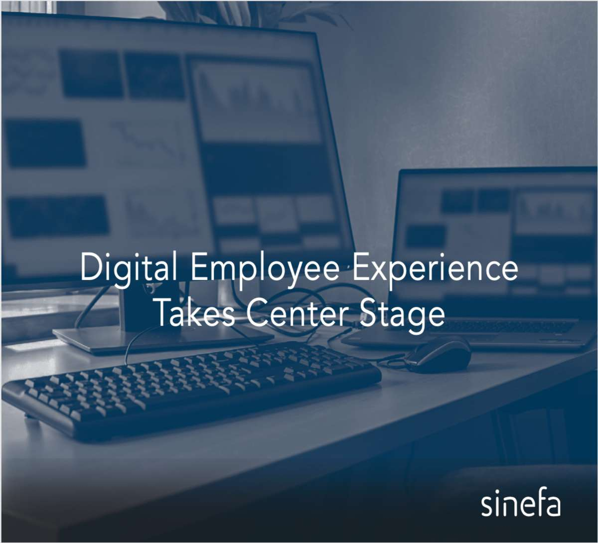 Digital Employee Experience Takes Center Stage