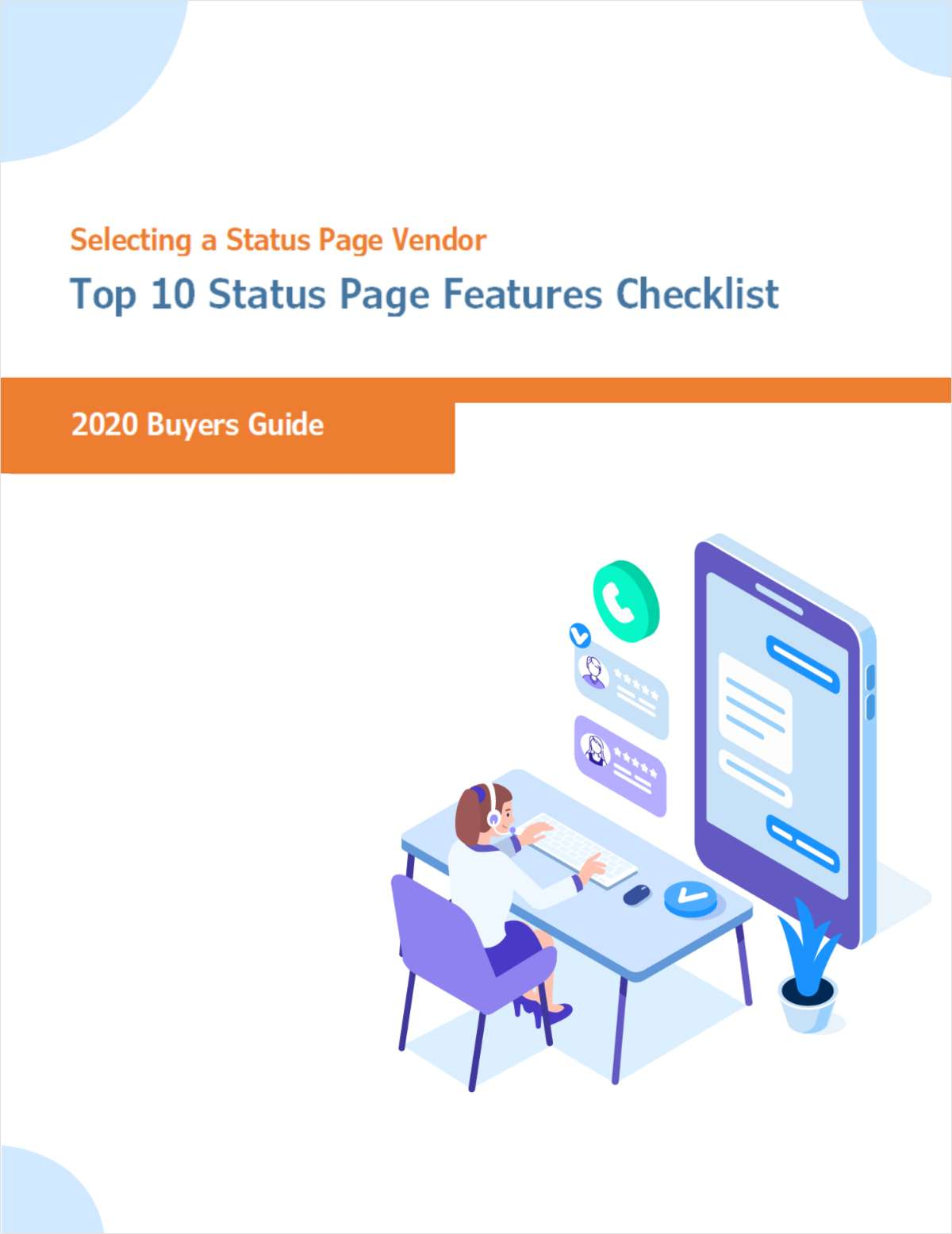 Selecting a Status Page Vendor for IT - Top Status Page Features Checklist