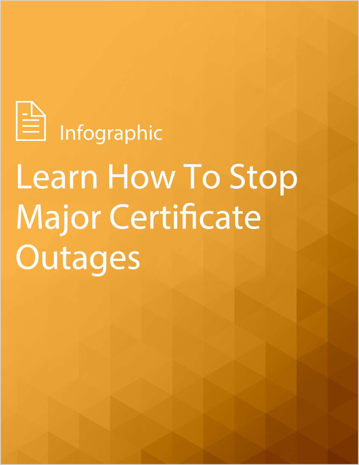 Learn How To Stop Major Certificate Outages