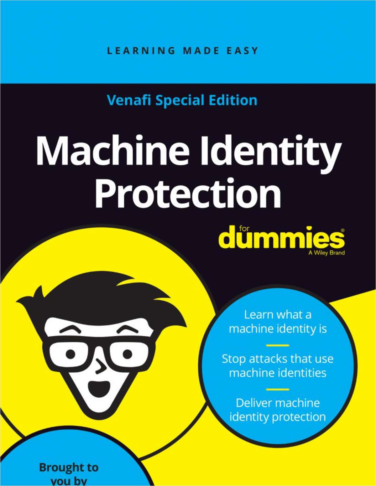 Machine Identity Protection for Dummies -- Venafi Special Edition