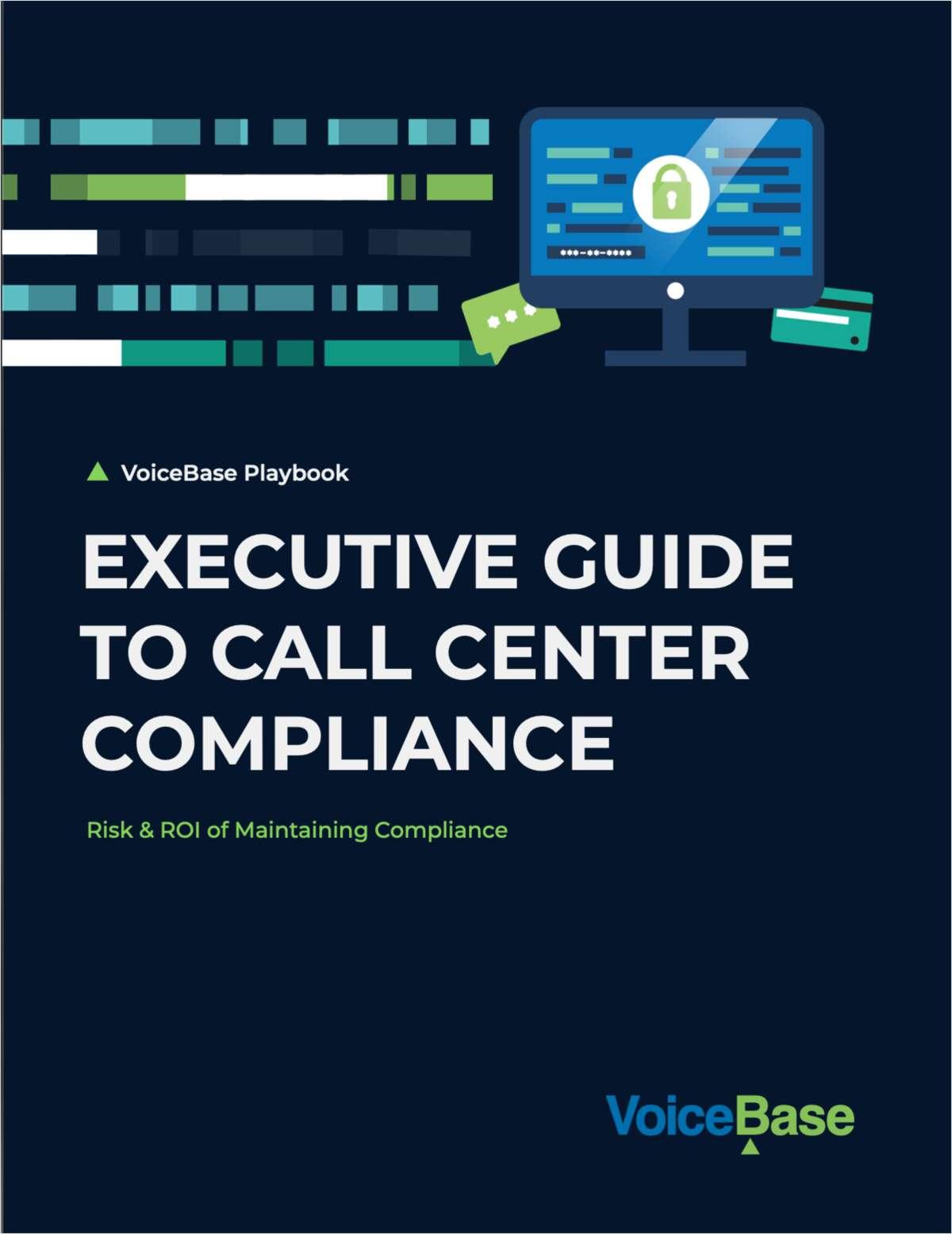 Executive Guide to Call Center Compliance