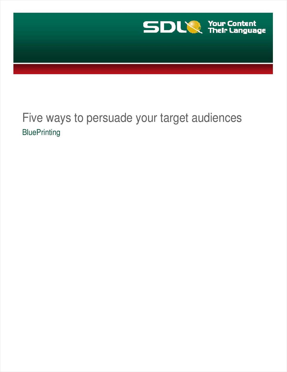 5 Ways to Persuade your Target Audiences