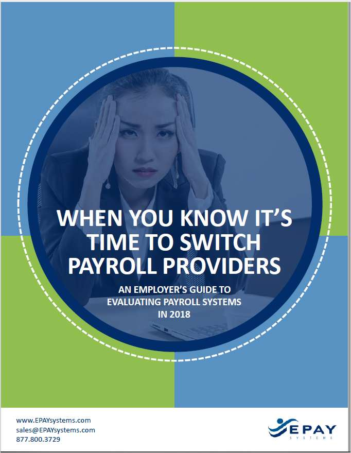 When You Know It's Time to Switch Payroll Providers