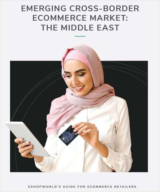 Emerging Cross-border E-Commerce Market: The Middle East