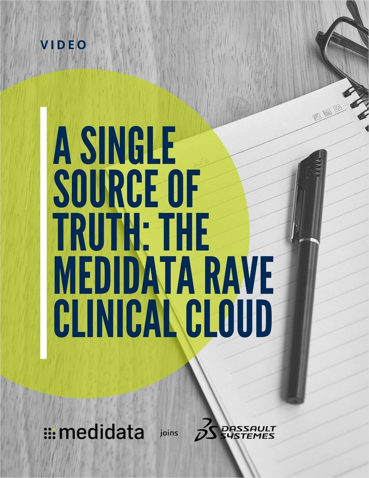 A Single Source of Truth: The Medidata Rave Clinical Cloud