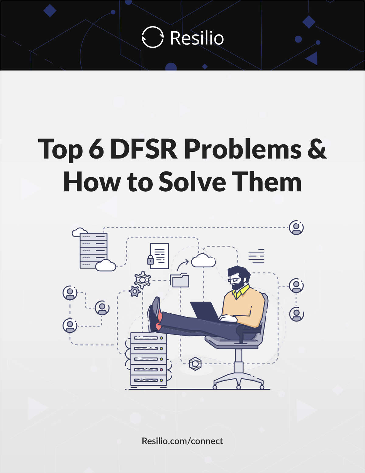 Top 6 DFSR Problems and How to Solve Them
