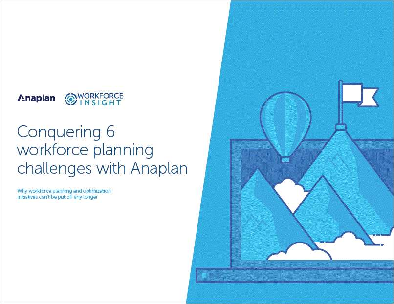 Conquering 6 Workforce Planning Challenges With Anaplan