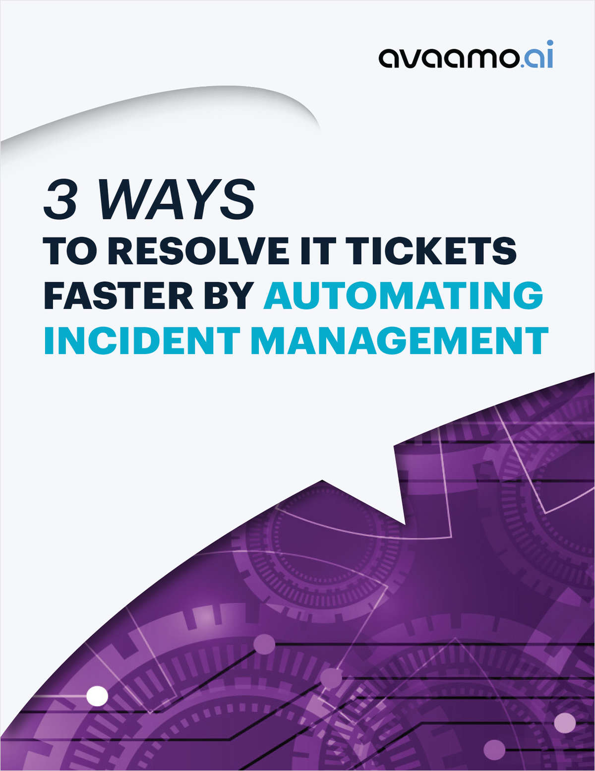 3 Ways to Resolve IT Tickets Faster by Automating Incident Management