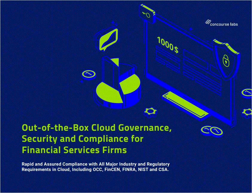 Out-of-the-Box Cloud Governance, Security and Compliance for Financial Services Firms