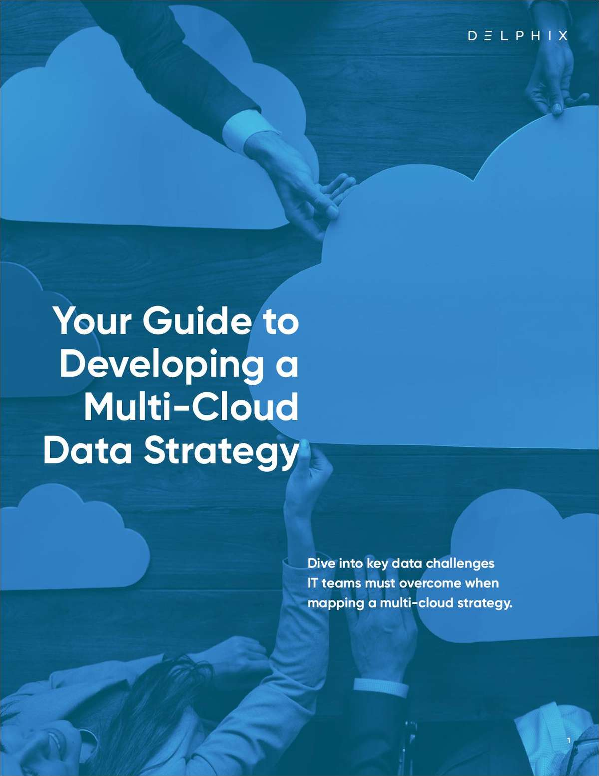 Your Guide to Developing a Multi-Cloud Data Strategy