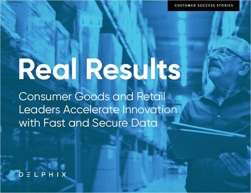 Real Results: Consumer Goods and Retail Leaders Accelerate Innovation with Fast and Secure Data
