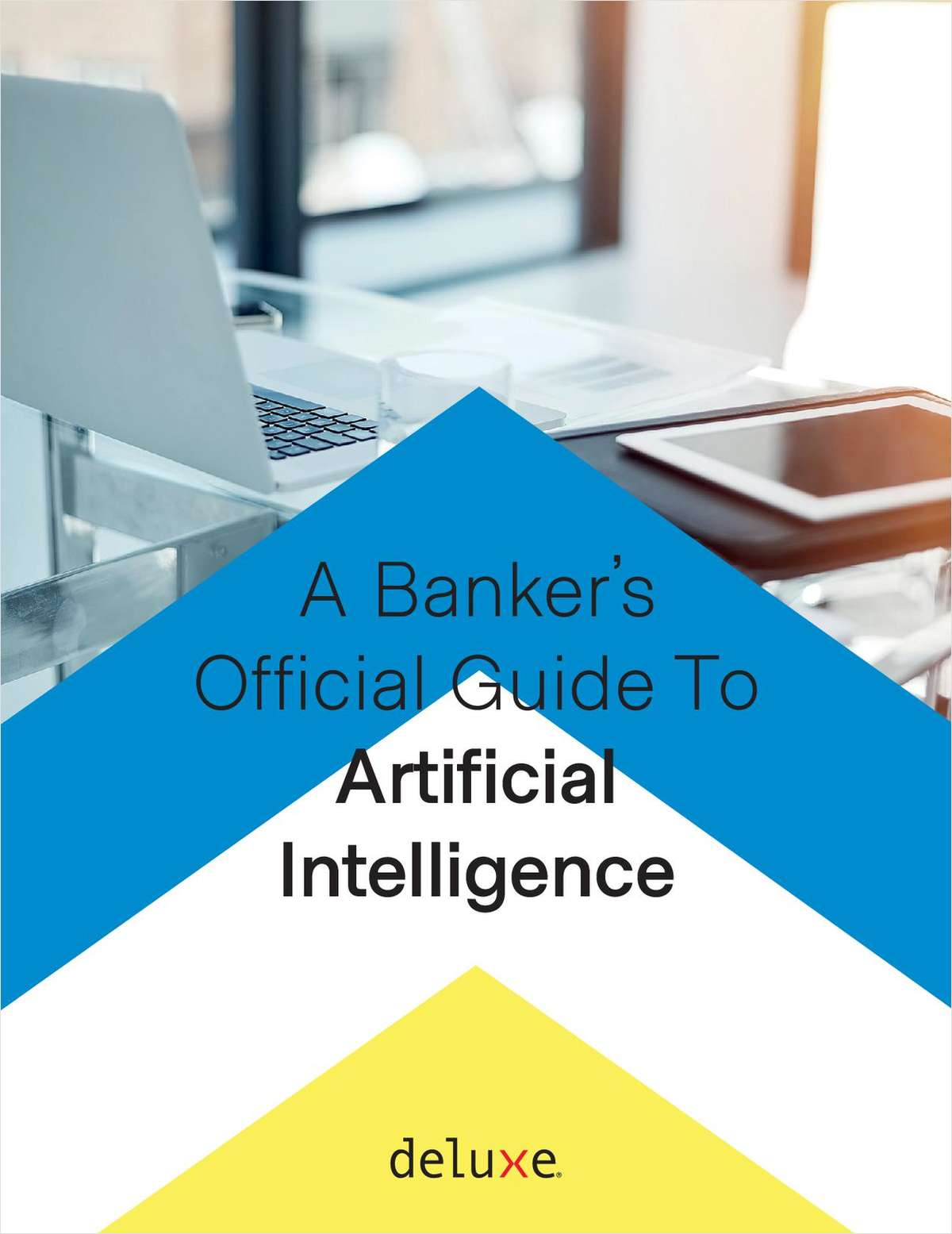 A Banker's Official Guide to Artificial Intelligence