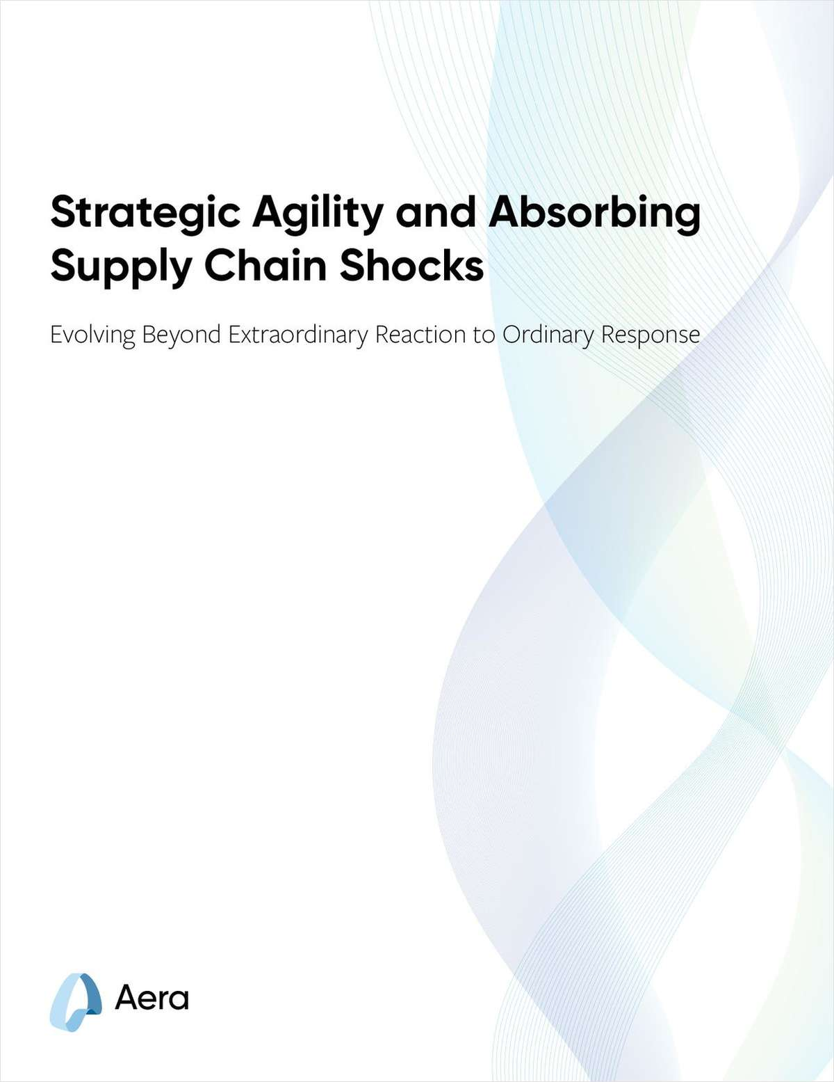 Strategic Agility and Absorbing Supply Chain Shocks