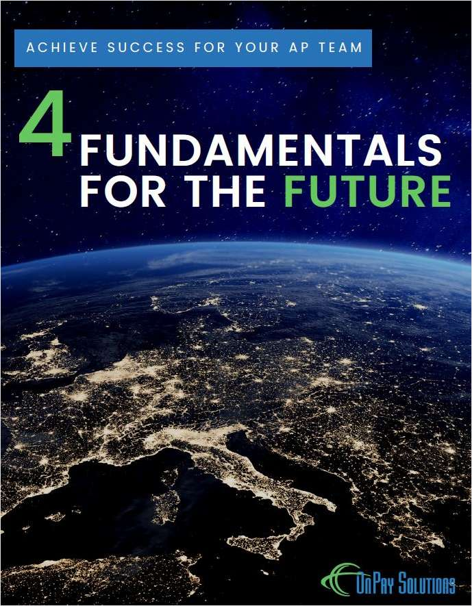 Four Fundamentals for the Future of Accounts Payable