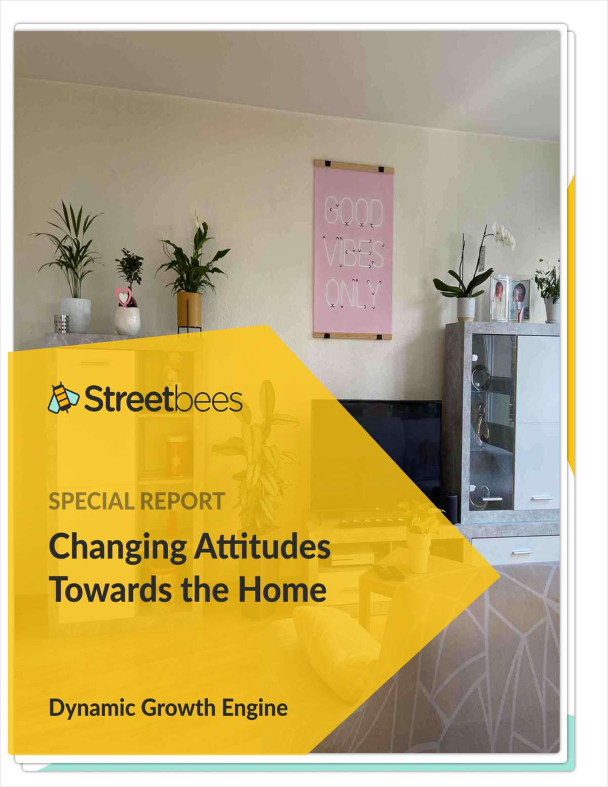Changing Attitudes Towards the Home